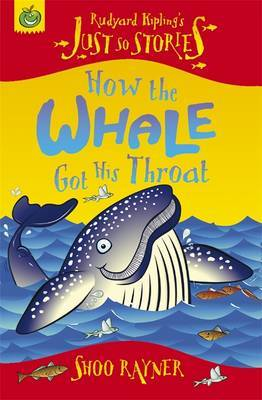 How The Whale Got His Throat by Shoo Rayner