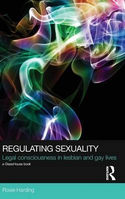 Regulating Sexuality by Rosie Harding