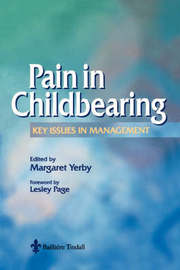 Pain Management in Childbearing by Margaret Yerby