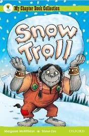 Oxford Reading Tree: All Stars: Pack 1A: Snow Troll by Margaret McAllister image