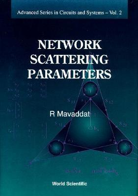 Network Scattering Parameters by Rafie Mavaddat