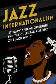 Jazz Internationalism by John Lowney image