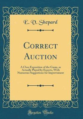 Correct Auction by E V Shepard