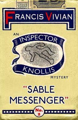 Sable Messenger by Francis Vivian