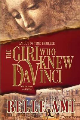 The Girl Who Knew Da Vinci by Belle Ami
