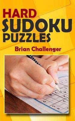 Hard Sudoku Puzzles by Brian Challenger