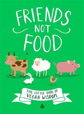Friends Not Food by * Anonymous