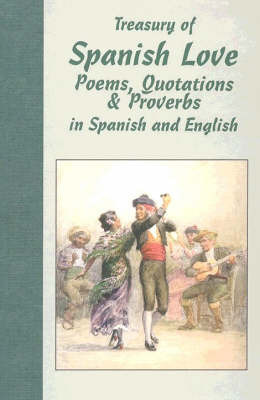 Treasury of Spanish Love Poems, Quotations and Proverbs: Bilingual image