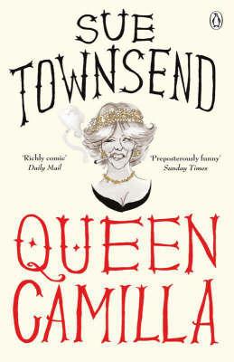 Queen Camilla by Sue Townsend image