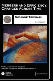 Mergers and Efficiency by Susanne Trimbath
