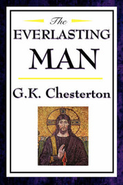The Everlasting Man by G.K.Chesterton