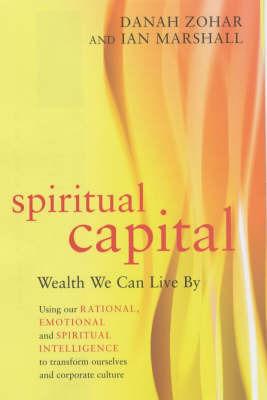 Spiritual Capital by Danah Zohar