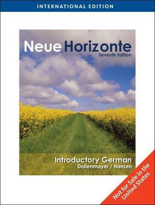 Neue Horizonte: Introductory German by David Dollenmayer