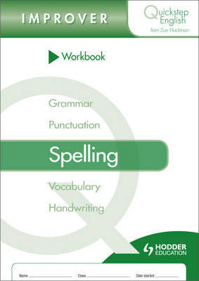 Quickstep English Workbook Spelling Improver Stage by Sue Hackman