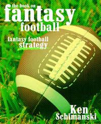 The Book on Fantasy Football: Fantasy Football Strategy by Ken Schimanski image