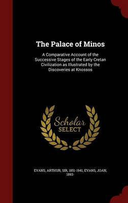 The Palace of Minos by Arthur Evans image