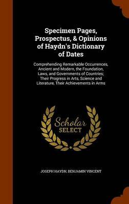 Specimen Pages, Prospectus, & Opinions of Haydn's Dictionary of Dates by Joseph Haydn