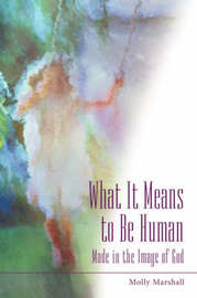 What It Means to Be Human by Molly Marshall image