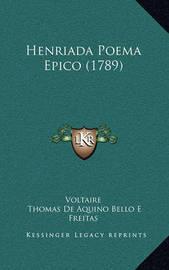 Henriada Poema Epico (1789) by Voltaire