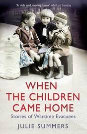 When the Children Came Home by Julie Summers