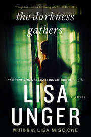 The Darkness Gathers by Lisa Unger