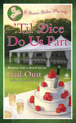 Til Dice Do Us Part by Gail Oust