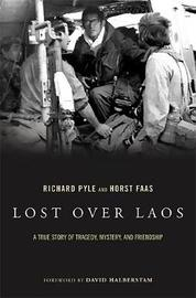 Lost Over Laos by Horst Faas