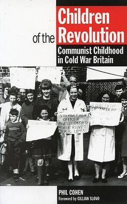 Children of the Revolution by Phil Cohen