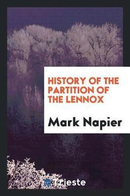History of the Partition of the Lennox by Mark Napier