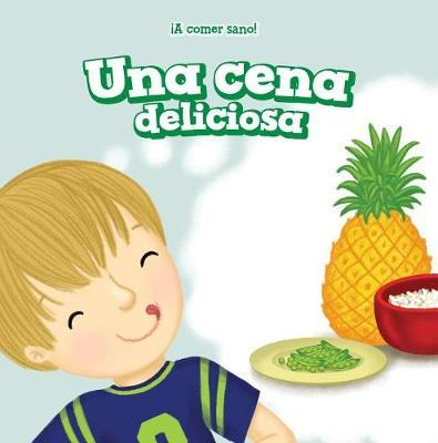 Una Cena Deliciosa (Dinner Is Delicious) by Jamal Hendricks