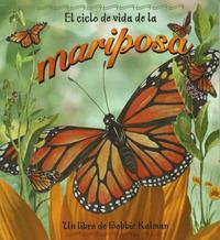 El Ciclo de Vida de la Mariposa by Bobbie Kalman image