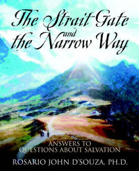 The Strait Gate and the Narrow Way by Rosario John D'Souza image
