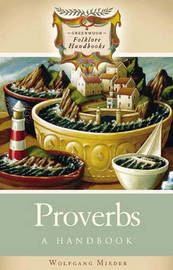 Proverbs by Wolfgang Mieder