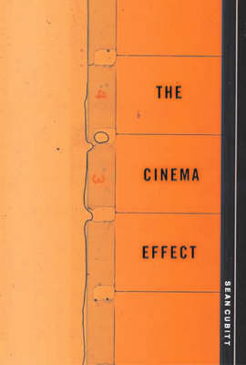 The Cinema Effect by Sean Cubitt