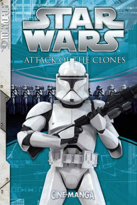 Star Wars: Episode 2 Attack of the Clones by Lucasfilm Ltd