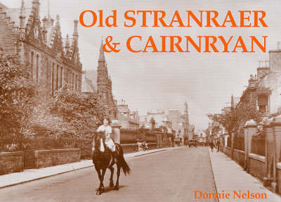 Old Stranraer and Cairnryan by Donnie Nelson image