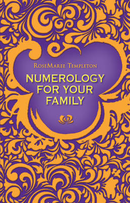 Numerology for Your Family by RoseMaree Templeton image