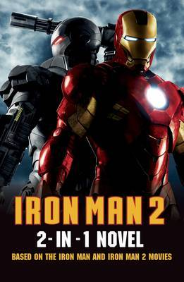 """Iron Man 2"": 2 in 1 Movie Novelisation image"