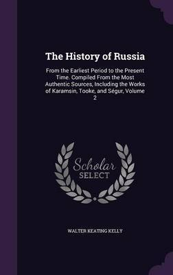 The History of Russia by Walter Keating Kelly image