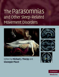 The Parasomnias and Other Sleep-Related Movement Disorders image