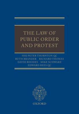 The Law of Public Order and Protest by Peter Thornton image