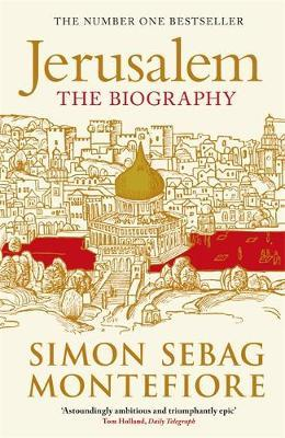 Jerusalem by Simon Sebag Montefiore