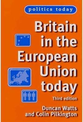 Britain in the European Union Today by Duncan Watts image