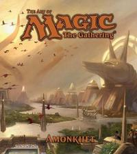 The Art of Magic: The Gathering - Amonkhet by James Wyatt
