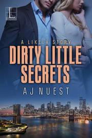 Dirty Little Secrets by Aj Nuest image