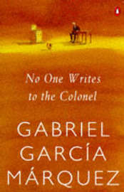 No One Writes to the Colonel by Gabriel Garcia Marquez image
