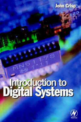 Introduction to Digital Systems by John Crisp image