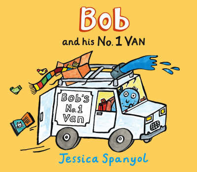 Bob and His No. 1 Van by Jessica Spanyol image