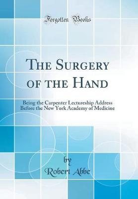 The Surgery of the Hand by Robert Abbe image