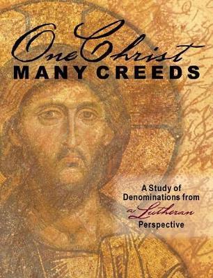 One Christ, Many Creeds by Erik Rottmann image